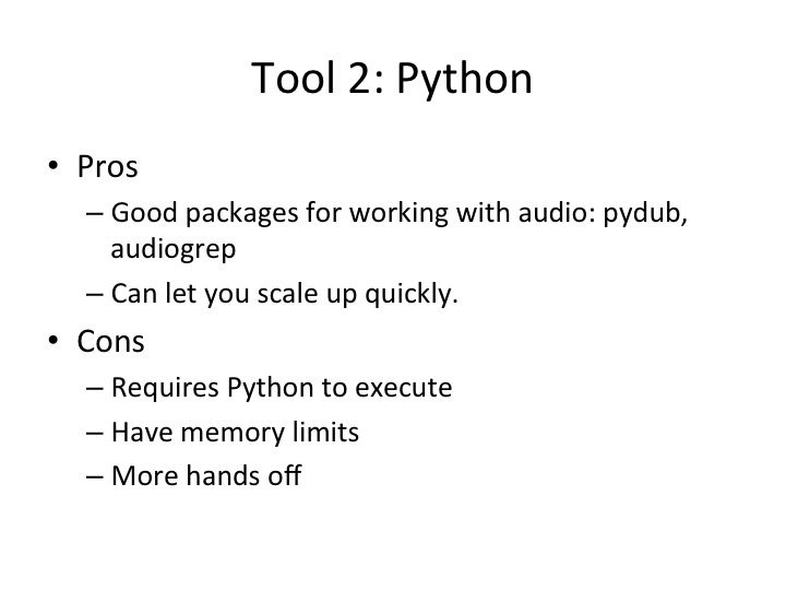pros and cons of using python for this